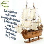 La mission médicale montpelliéraine <br/>à Marseille, <br/>lors de l'épidémie de peste de 1720