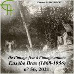 De l'image fixe à l'image animée – Le fonds du photographe et cinéaste montpelliérain Eusèbe Bras (1868-1956)
