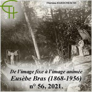 Revue Etudes Héraultaises n°56, De l'image fixe à l'image animée : Le fonds du photographe et cinéaste montpelliérain Eusèbe Bras (1868-1956), Floriana BARDONESCHI