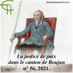 Revue Etudes Héraultaises n°56, La justice de paix dans le canton de Roujan (Hérault) à la fin du XVIIIe siècle, Michel-Édouard BELLET
