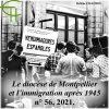 Revue Etudes Héraultaises n°56, Le diocèse de Montpellier et l'immigration après 1945 : l'expérience de l'aumônerie espagnole, Hélène CHAUBIN