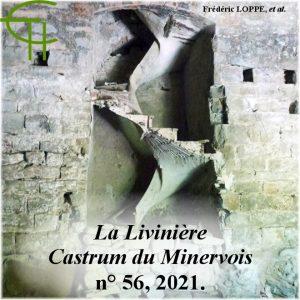 Revue Etudes Héraultaises n°56, La Livinière : étude morphologique et monumentale d'un castrum du Minervois (IXe-XVe siècle), Frédéric LOPPE
