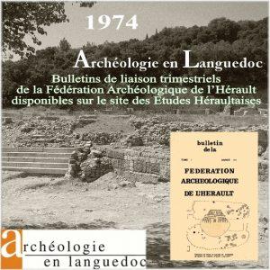 Fédération Archéologique de L'Hérault 1974 Bulletins de liaison 1 à 4