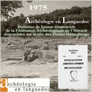 Fédération Archéologique de L'Hérault 1975 Bulletins de liaison 1 à 4
