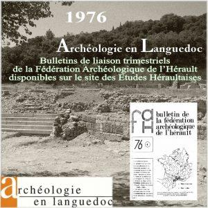Fédération Archéologique de L'Hérault 1976 Bulletins de liaison 1 à 4