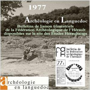 Fédération Archéologique de L'Hérault 1977 Bulletins de liaison 1 à 4