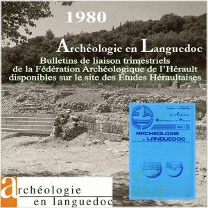 Fédération Archéologique de L'Hérault 1980 Bulletins de liaison 1 à 4