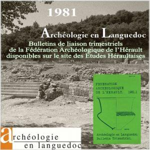Fédération Archéologique de L'Hérault 1981 Bulletins de liaison 1 à 4