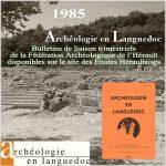 Fédération Archéologique de l'Hérault 1985 <br/>Bulletins de liaison