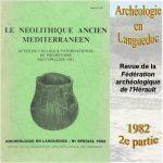 Archéologie en Languedoc 1982 Le néolithique ancien en Méditerranée (2)