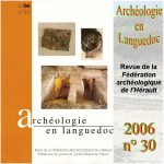 Archéologie en Languedoc 2006 n°30