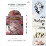 ATR – Horloges IV – 2004