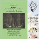 ATR – Cahier 2021 La spéléologie héraultaise avant l'ère Martel (1760-1890)