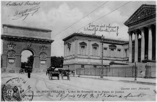 L'Arc de Triomphe et le Palais de Justice de Montpellier (Carte postale ancienne)