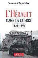 Hélène Chaubin, L'Hérault dans la guerre, 1939-1945