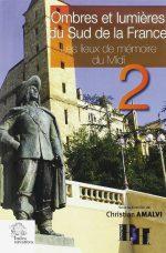 Christian Amalvi « Ombres et lumières du sud de la France »