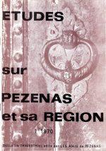 Revue Etudes sur Pézenas et sa région-1970-1