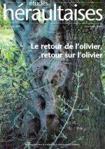 Revue Etudes Héraultaises HS 2009 Le retour de l'olivier